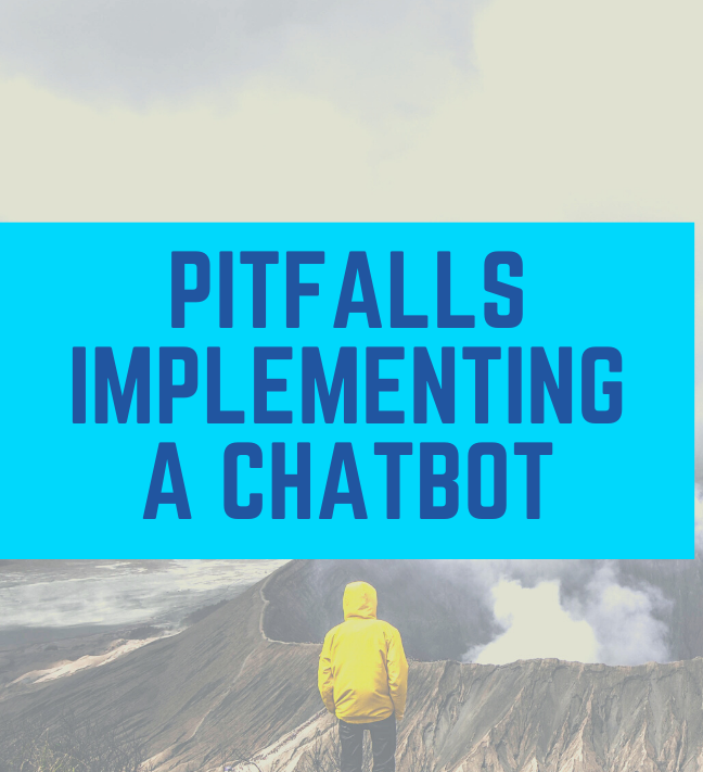 5 Pitfalls when implemening a Chatbot