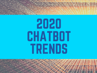 2020 Chatbot & Voicebot Trends And Beyond