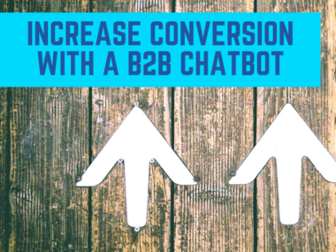 increase conversion with a b2b chatbot
