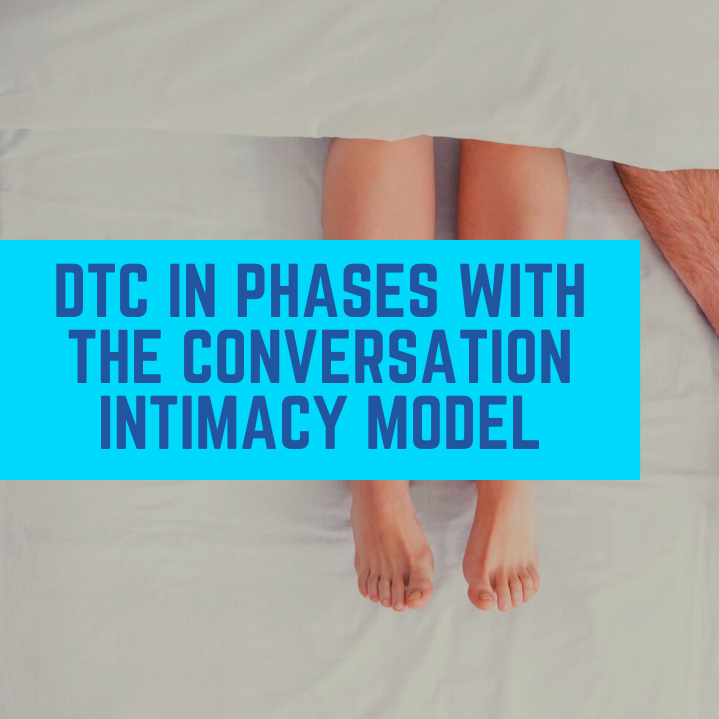 DTC-Go-Direct-In-phases-Conversation-Intimacy-Model