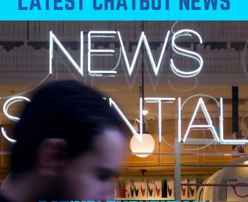 Latest Chatbot News