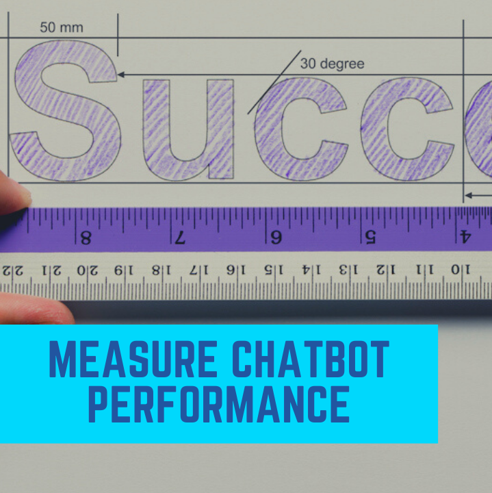 Measure Chatbot Performance